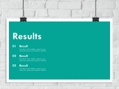 Results Ppt PowerPoint Presentation Slides Vector