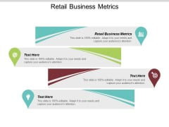 Retail Business Metrics Ppt PowerPoint Presentation Gallery Outfit Cpb
