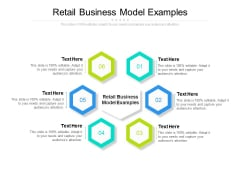 Retail Business Model Examples Ppt PowerPoint Presentation Model Graphics Cpb