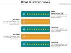 Retail Customer Survey Ppt PowerPoint Presentation Model Designs Download Cpb