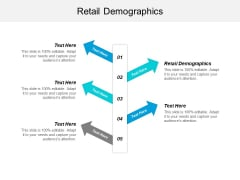 Retail Demographics Ppt PowerPoint Presentation Show Background Image Cpb