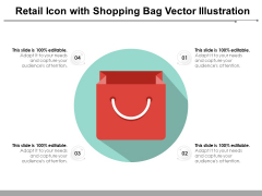 Retail Icon With Shopping Bag Vector Illustration Ppt PowerPoint Presentation File Styles PDF