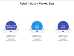 Retail Industry Market Size Ppt PowerPoint Presentation Summary Information Cpb
