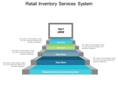 Retail Inventory Services System Ppt Powerpoint Presentation Infographics Templates Cpb