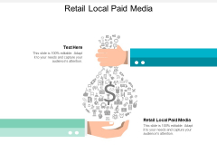 Retail Local Paid Media Ppt PowerPoint Presentation Icon Styles Cpb