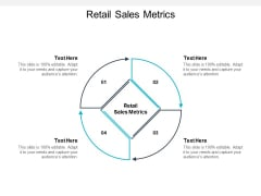 Retail Sales Metrics Ppt PowerPoint Presentation Layouts File Formats Cpb