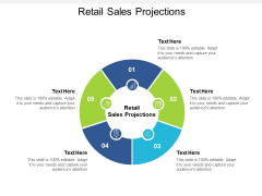 Retail Sales Projections Ppt PowerPoint Presentation Gallery Designs Download Cpb Pdf