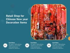 Retail Shop For Chinese New Year Decoration Items Ppt PowerPoint Presentation File Samples PDF