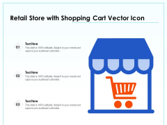 Retail Store With Shopping Cart Vector Icon Ppt PowerPoint Presentation Icon Display PDF