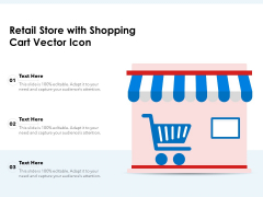 Retail Store With Shopping Cart Vector Icon Ppt PowerPoint Presentation Professional Slides PDF