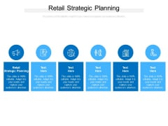 Retail Strategic Planning Ppt PowerPoint Presentation Example 2015 Cpb