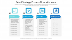 Retail Strategy Process Flow With Icons Ppt Gallery Graphics PDF
