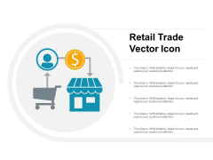 Retail Trade Vector Icon Ppt Powerpoint Presentation Model Clipart