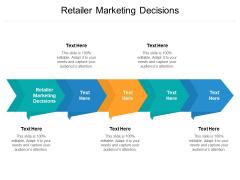 Retailer Marketing Decisions Ppt PowerPoint Presentation Outline Microsoft Cpb Pdf