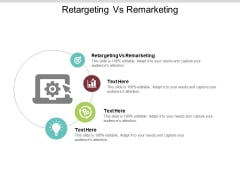 Retargeting Vs Remarketing Ppt PowerPoint Presentation Inspiration Information Cpb