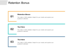 Retention Bonus Ppt PowerPoint Presentation File Maker Cpb