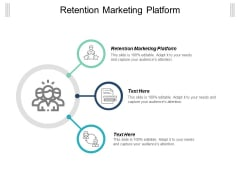 Retention Marketing Platform Ppt Powerpoint Presentation Layouts Files Cpb