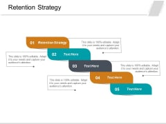 Retention Strategy Ppt PowerPoint Presentation Icon Outline