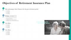 Retirement Insurance Benefit Plan Objectives Of Retirement Insurance Plan Ppt Infographic Template Icons PDF