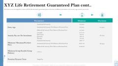 Retirement Insurance Benefit Plan XYZ Life Retirement Guaranteed Plan Cont Ppt Infographics Icons PDF