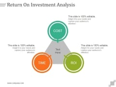 Return On Investment Analysis Ppt PowerPoint Presentation Rules