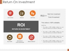 Return On Investment Ppt PowerPoint Presentation Infographics Slides
