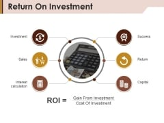 Return On Investment Ppt PowerPoint Presentation Inspiration Grid