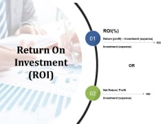 Return On Investment Ppt PowerPoint Presentation Show Gallery