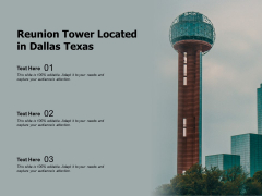 Reunion Tower Located In Dallas Texas Ppt PowerPoint Presentation Summary Inspiration PDF