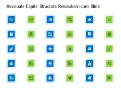 Revaluate Capital Structure Resolution Revaluate Capital Structure Resolution Icons Slide Formats PDF