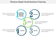 Revenue Based Small Business Financing Ppt PowerPoint Presentation Infographic Template Slides Cpb