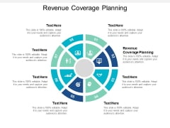 Revenue Coverage Planning Ppt PowerPoint Presentation File Ideas Cpb