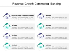 Revenue Growth Commercial Banking Ppt PowerPoint Presentation Layouts Vector Cpb