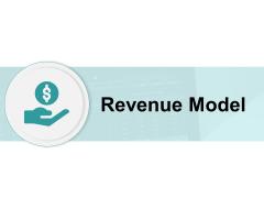 Revenue Model Management Ppt PowerPoint Presentation Show