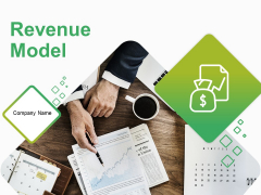 Revenue Model Ppt PowerPoint Presentation Complete Deck With Slides