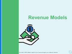 Revenue Models Dollar Ppt PowerPoint Presentation Icon Graphics Example