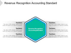 Revenue Recognition Accounting Standard Ppt PowerPoint Presentation Infographics Vector Cpb Pdf