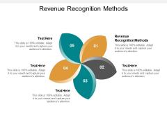 Revenue Recognition Methods Ppt PowerPoint Presentation Show Slides Cpb