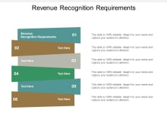 Revenue Recognition Requirements Ppt PowerPoint Presentation Styles Example Topics Cpb