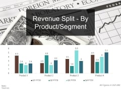 Revenue Split By Product Segment Template 1 Ppt PowerPoint Presentation Ideas Icons
