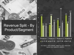Revenue Split By Product Segment Template 2 Ppt PowerPoint Presentation Ideas Graphic Images