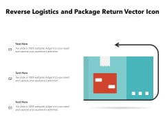 Reverse Logistics And Package Return Vector Icon Ppt PowerPoint Presentation Slides Outfit PDF