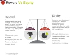 Reward Vs Equity Ppt PowerPoint Presentation Gallery Graphics Pictures