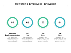 Rewarding Employees Innovation Ppt PowerPoint Presentation Summary Backgrounds Cpb