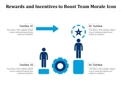 Rewards And Incentives To Boost Team Morale Icon Ppt PowerPoint Presentation Icon Infographic Template PDF