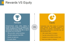 Rewards Vs Equity Ppt PowerPoint Presentation Outline Example