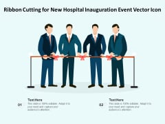 Ribbon Cutting For New Hospital Inauguration Event Vector Icon Ppt PowerPoint Presentation File Templates PDF
