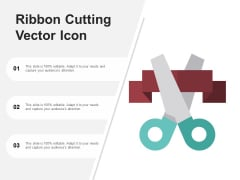 Ribbon Cutting Vector Icon Ppt PowerPoint Presentation Styles Outline
