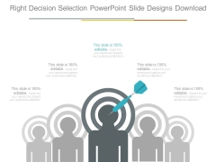 Right Decision Selection Powerpoint Slide Designs Download