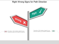 Right Wrong Signs For Path Direction Ppt Powerpoint Presentation Pictures Background Designs